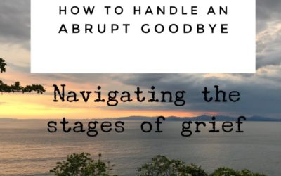 How to handle an abrupt goodbye: Navigating the stages of grief