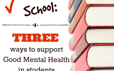 Back to School: 3 ways to support good mental health in students (and parents too)