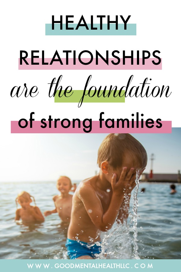 healthy relationships strong families