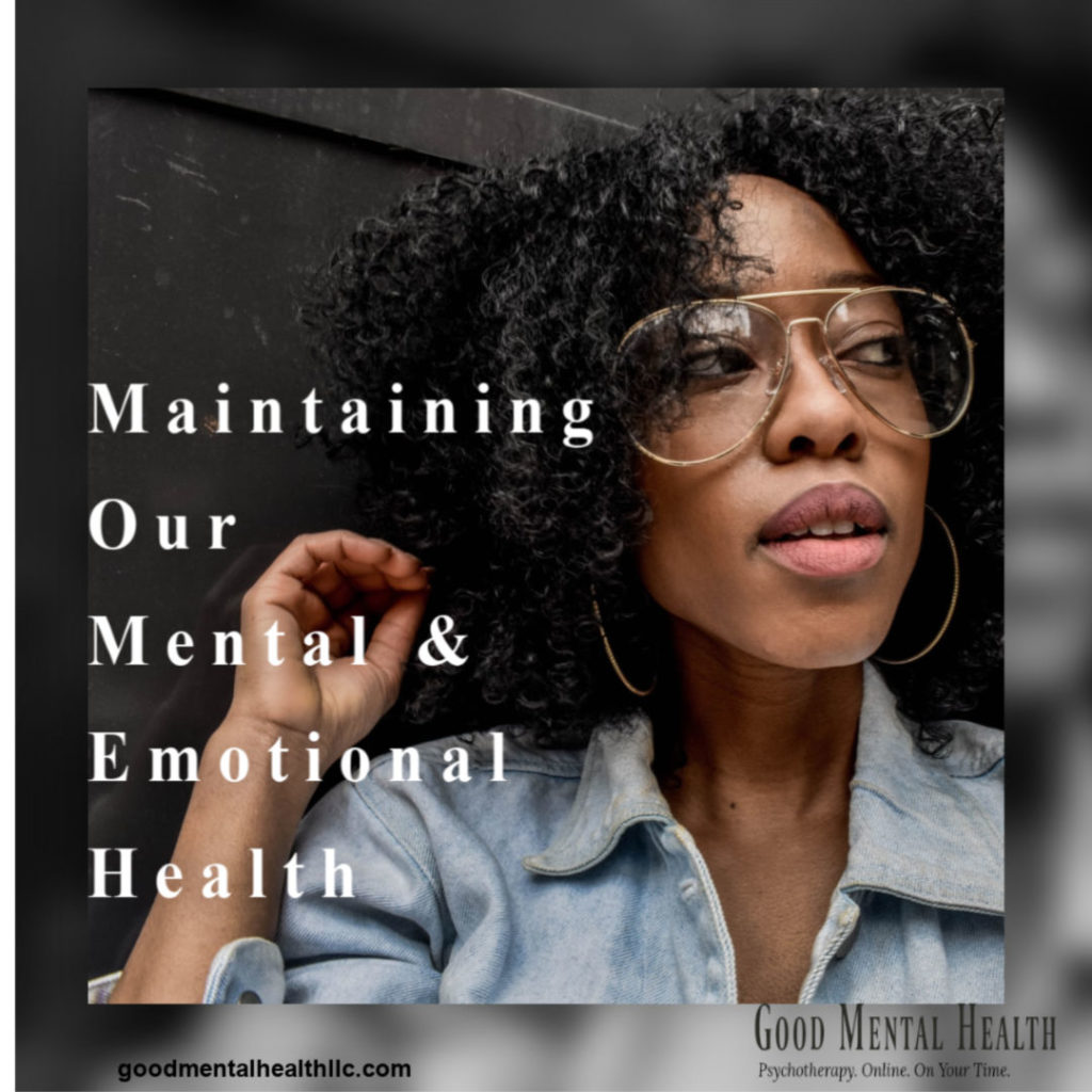 maintaining our mental and emotional health