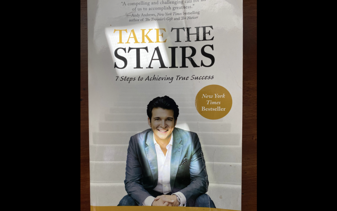 Read this: Take the Stairs by Rory Vaden
